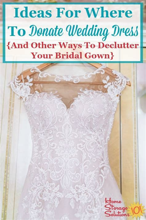 Ideas For Where To Donate Wedding Dress {And Other Ways To