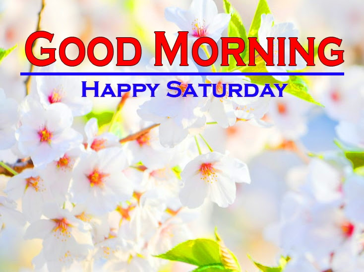 Saturday Good Morning Images 3