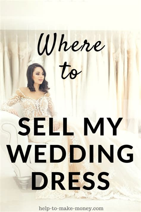Where Can I Sell My Wedding Dress for Cash?   Help to Make