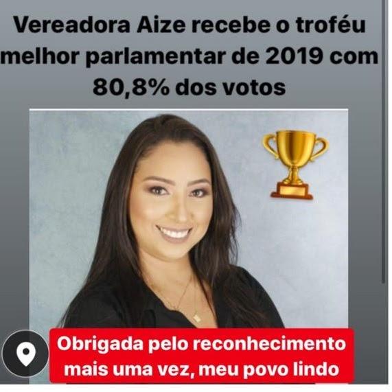 Vereadora Aize é Eleita, mais uma vez, a Parlamentar mais atuante em 2019 com 80,8% dos votos dos internautas