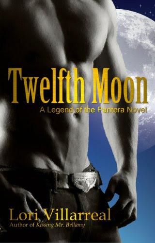 Twelfth Moon (A Legend of the Pantera Novel) by Lori Villarreal