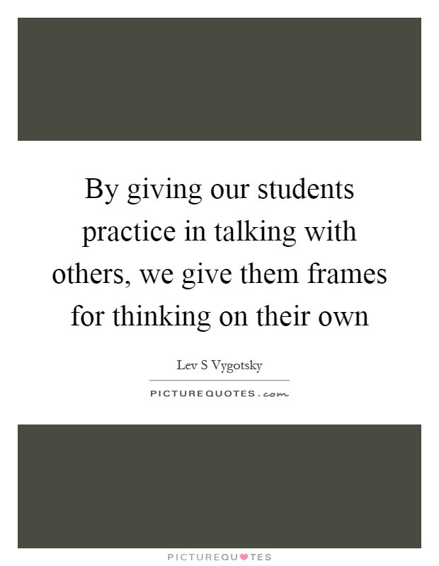 Lev S Vygotsky Quotes Sayings 17 Quotations