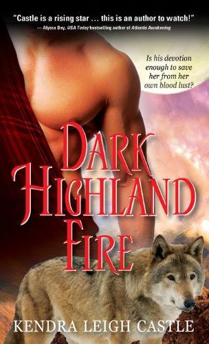 Dark Highland Fire by Kendra Leigh Castle