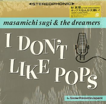 SUGI, MASAMICHI i don't like pops