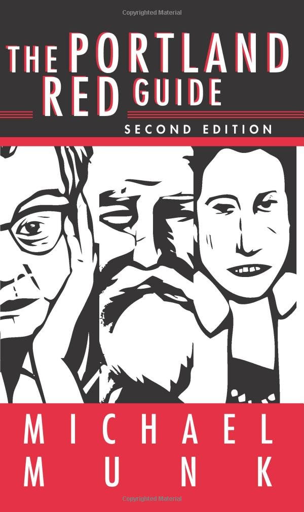 The Portland Red Guide: Sites & Stories of Our Radical Past ...