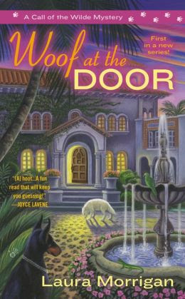 Woof at the Door (Call of the Wilde Series #1)