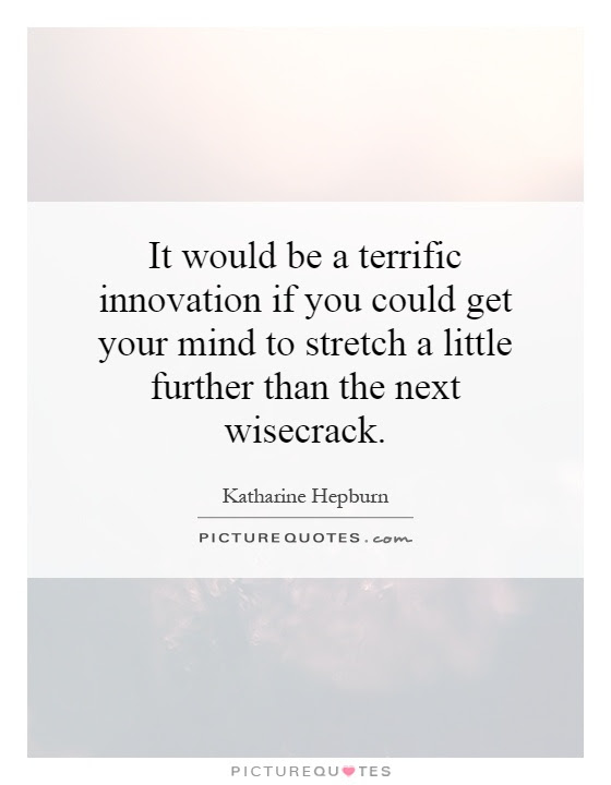 It Would Be A Terrific Innovation If You Could Get Your Mind To