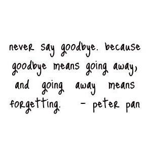 Peter Pan Quotes Saying Goodbye Archidev