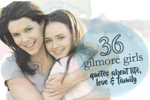 36 Of The Most Relatable Gilmore Girls Quotes Tree Hut Wooden Watches