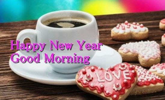Good Morning Happy New Year Images Quotes Wishes Gif First Good