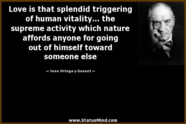 Image result for ortega y gasset quotes