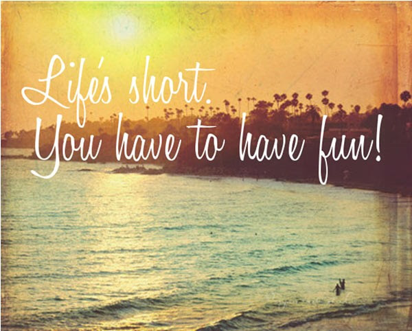 Having Fun In Life Quote Quote Number 615025 Picture Quotes