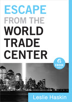 Escape from the World Trade Center by Leslie Haskin