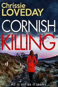 Cornish Killing by Chrissie Loveday