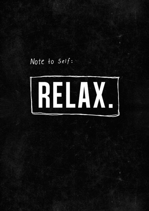 #quotes #relax