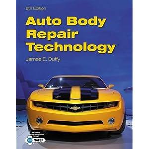 Auto Body Repair Technology: James E. Duffy: 9781133702856 ...