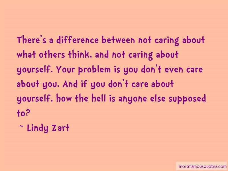 Quotes About Not Caring What Others Think Of You Top 2 Not Caring