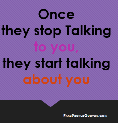 Quotes About Fake Gossip 22 Quotes