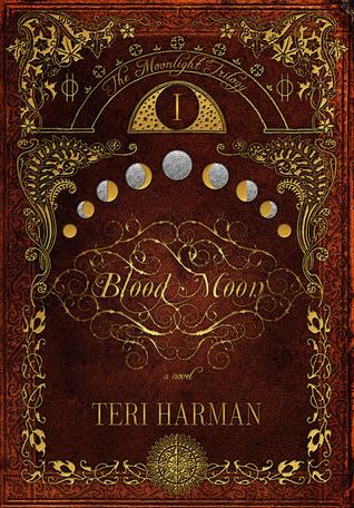 Blood Moon (The Moonlight Trilogy, #1)