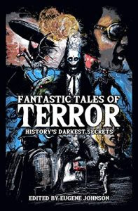Fantastic Tales of Terror, edited by Eugene Johnson