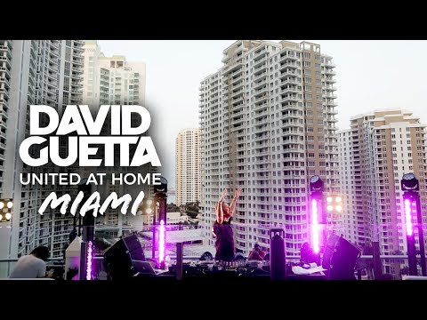 David Guetta / United at Home - Fundraising Live from Miami