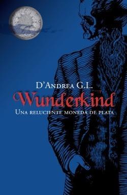 Wunderkind: Una reluciente moneda de plata