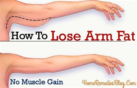 lose arm fat  gaining muscle home remedies