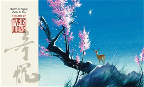 Water to Paper, Paint to Sky: The Art of Tyrus Wong