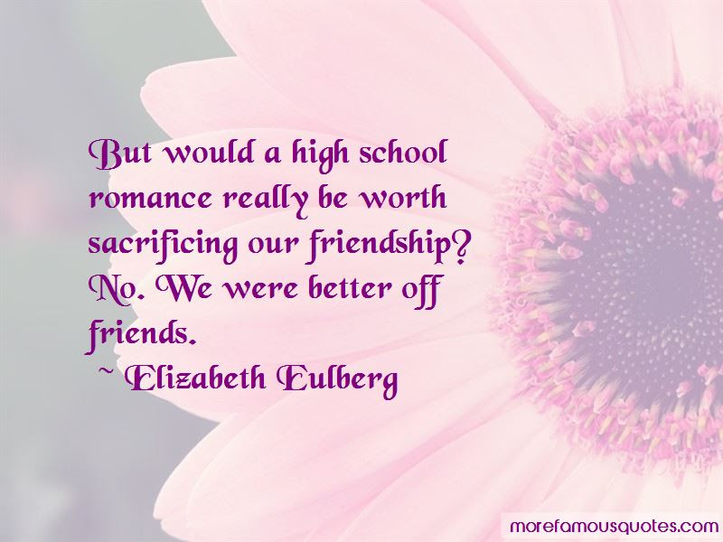 Quotes About Friendship High School Top 5 Friendship High School