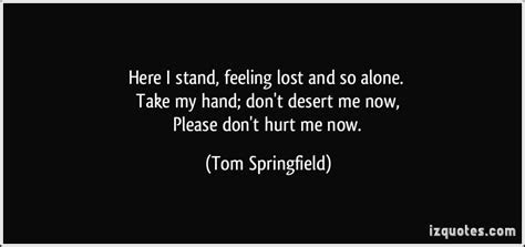 Dont Hurt My Feeling Quotes