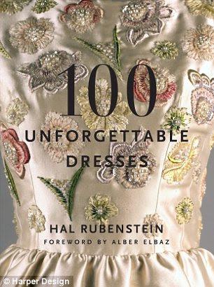 Elegante: vestidos Unforgettable 100 por Hal Rubenstein é publicado pela Harper Design de