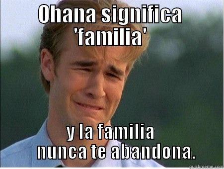 Ohana Significa Familia Quickmeme