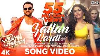 Gallan kardi lyrics - Jawani Janeman
