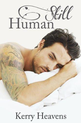 Still Human (Just Human) by Kerry Heavens