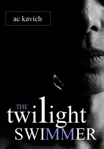 The Twilight Swimmer by A C Kavich