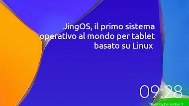 Uno sguardo a JingOS, il primo sistema operativo al mondo per tablet basato su Linux