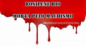 Feminicídio: acusado de matar Rosilene na Univasf é condenado a 21 anos de prisão
