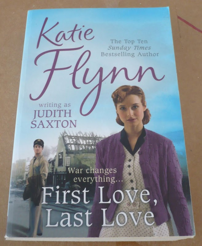First Love, Last Love by Katie Flynn