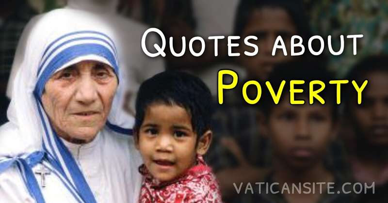 St Mother Teresa Quotes About Poverty Vatican Site