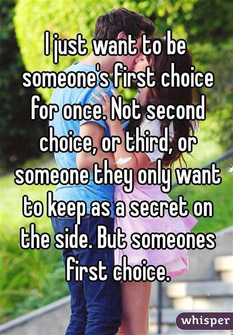First Choice Not Second Choice Quotes