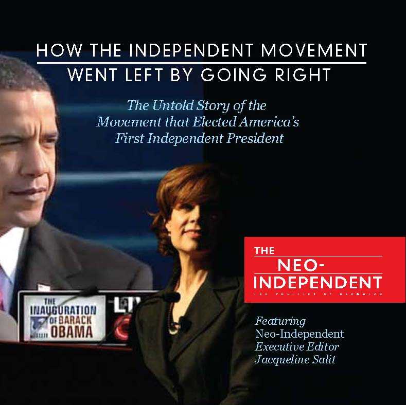 How the Independent Movement Went Left by Going Right