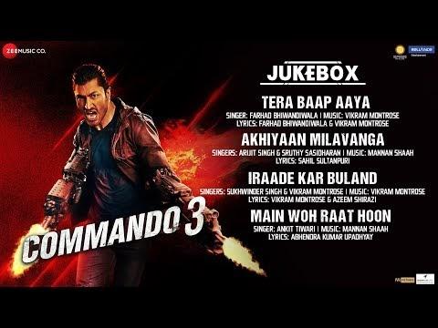 अखियाँ मिलावांगा / Akhiyaan Milavanga Song – Commando 3