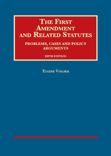 9781609304430 The First Amendment And Related Statutes Problems Cases And Policy Arguments