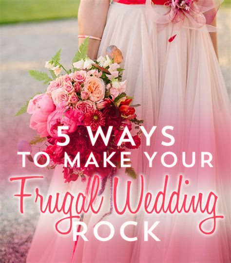 5 Ways To Make Your Frugal Wedding Better   Frugal Beautiful