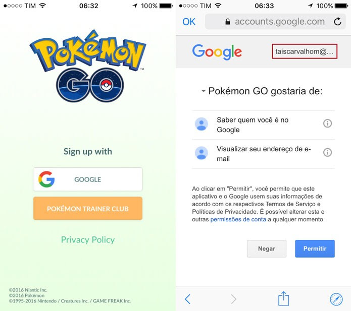 Verifique se o email na tela é o mesmo que usou na conta do Pokémon Go (Foto: Reprodução/Tais Carvalho)
