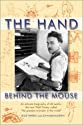 The Hand Behind the Mouse : An Intimate Biography of Ub Iwerks