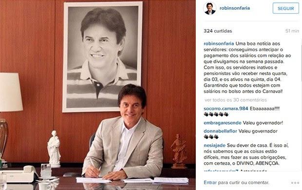 Robinson Faria usou Instagram para anunciar que governo antecipou pagamento do salário de janeiro (Foto: Instagram/Robinson Faria)