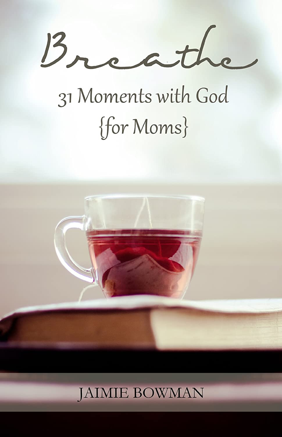 Breathe: 31 Moments with God [for moms]   {Reading List}