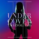 Under: Cover 2 / T.M.Revolution