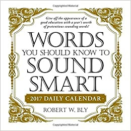 Buy Words You Should Know to Sound Smart 2017 Daily Calendar ...